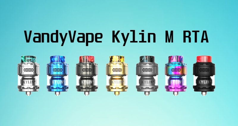 Vandyvape Kylin M RTA Instructions