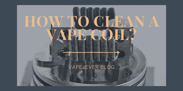 How to Clean a Vape Coil?
